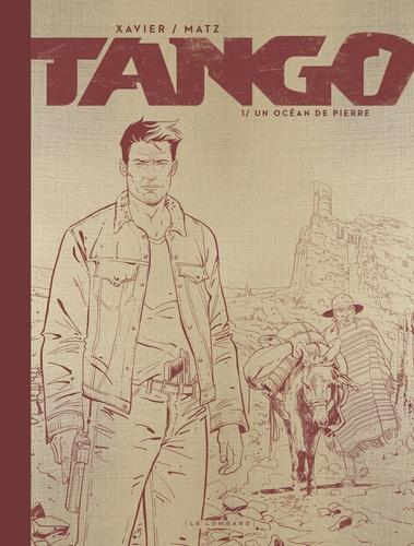 Tango Tome 1 Un océan de pierre -  -  Edition de luxe