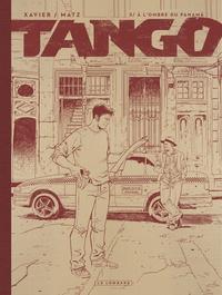 Philippe Xavier et  Matz - Tango Tome 3 : A l'ombre du Panama.