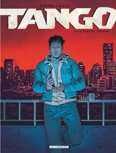 Tango Tome 5 Le dernier condor