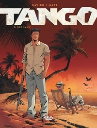 Philippe Xavier et  Matz - Tango - Volume 2 - Red Sand.