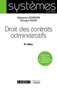 Philippe Yolka et Sébastien Hourson - Droit des contrats administratifs.
