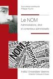 Philippe Yolka - Le nom - Administrations, droit et contentieux administratifs.