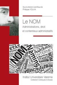 Le nom - Administrations, droit et contentieux administratifs.pdf