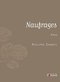 Philippe Zaouati - Naufrages.
