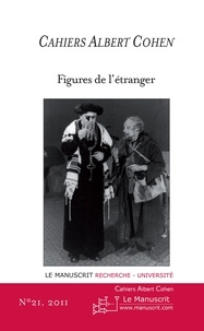 Philippe Zard - Cahiers Albert Cohen N°21 - Figures de l'étranger.