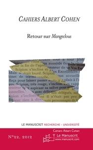 Philippe Zard - Cahiers Albert Cohen N°22 - Retour sur Mangeclous.