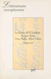 Philippe Zard - La fiction de l'Occident - Thomas Mann, Franz Kafka, Albert Cohen.