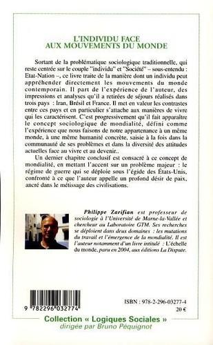L'individu face aux mouvements du monde. Iran, Brésil, France, Monde
