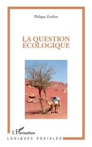Philippe Zarifian - La question écologique.
