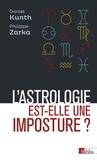 Philippe Zarka et Daniel Kunth - L'astrologie est-elle une imposture ?.