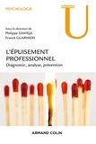 Philippe Zawieja et Franck Guarnieri - Epuisement professionnel - Diagnostic, analyse, prévention.