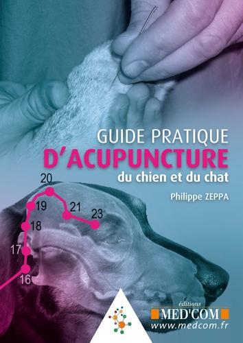 Guide pratique d'acupuncture du chien et du chat
