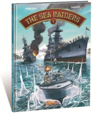 Philippe Zytka et Dusan Bozic - The Sea Raiders Tome 1 : Les fantômes de la mer Egée.