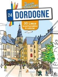 Philippine Broustet - Dordogne (24) - 30 lieux incontournables à colorier.