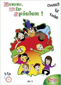 Philippe Bonnard - Komm, wir spielen ! A1,1 - Deutsch für Kinder. 2 CD audio