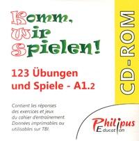 Philippe Bonnard - Komm, wir spielen ! A1.2 - 123 Ubungen und spiele, réponses du cahier d'entraînement. 1 Cédérom