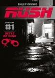 Phillip Gwynne - Rush Tome 1 : Dette de sang.