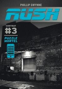 Phillip Gwynne - Rush Tome 3 : Puzzle mortel.