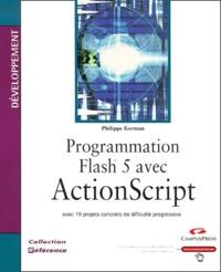 Programmation Flash 5 avec ActionScript.pdf