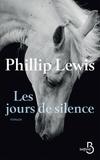 Phillip Lewis - Les jours de silence.