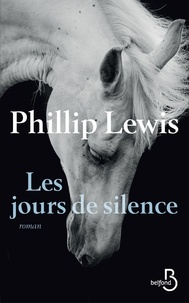 Téléchargement gratuit de livres audio itune Les jours de silence FB2 PDB PDF par Phillip Lewis 9782714479075 en francais