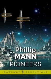 Phillip Mann - Pioneers.
