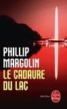 Phillip Margolin - Le Cadavre du lac.