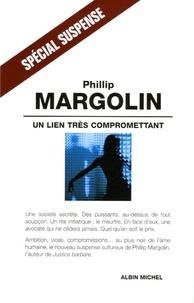 Phillip Margolin - Un lien très compromettant.