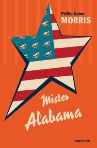 Phillip Quinn Morris - Mister Alabama.