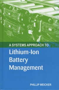Phillip Weicker - A Systems Approach to Lithium-Ion Battery Management.
