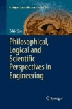 Philosophical, Logical and Scientific Perspectives in Engineering.