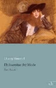 Philosophie der Mode - Zwei Essays.