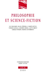 Gilbert Hottois - Philosophie et science-fiction.