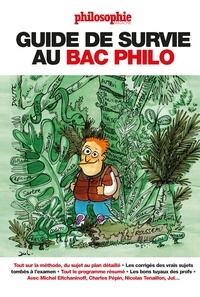 Philosophie Magazine - Guide de survie au bac philo.