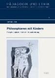 Philosophieren mit Kindern - Eine pädagogisch-didaktische Herausforderung.