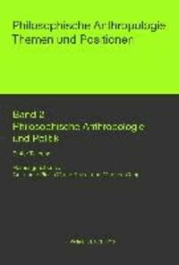 Philosophische Anthropologie und Politik.