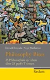 Philosophy Bites - 25 Philosophen sprechen über 25 große Themen.