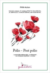 PHM-Action et Isabelle Laffont - Polio - Post polio.