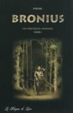 Phoebé - Les chroniques Arvennes Tome 1 : Bronius.