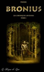 Phoebé - Les chroniques Arvennes Tome 2 : Bah-Lor.