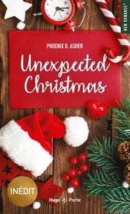 Phoenix B. Asher - Unexpected Christmas.