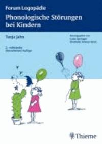 Phonologische Störungen bei Kindern - Diagnostik und Therapie.