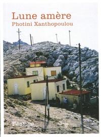 Photini Xanthopoulou - Lune amère.