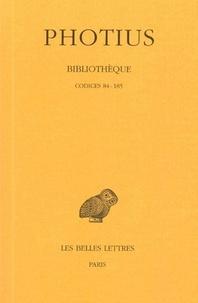Photius - Bibliothèque - Tome 2, codices 84-185.