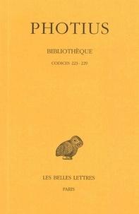 Photius - Bibliothèque - Tome IV, Codices 223-229.
