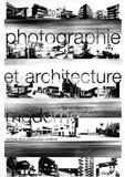 Antoine Baudin - Photographie et architecture moderne - La collection Alberto Sartoris.