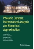 Photonic Crystals: Mathematical Analysis and Numerical Approximation - Mathematical Analysis and Numerical Approximation.