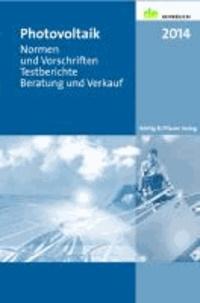 Photovoltaik 2014 - de-Jahrbuch. Normen und Vorschriften - Testberichte - Beratung und Verkauf.