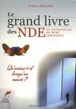 Phyllis Atwater - Le grand livre des NDE ou expériences de mort imminente - Qu'arrive-t-il lorsqu'on meurt ?.
