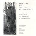 Phyllis Lambert - Frederick Law Olmsted en Perspective.